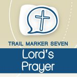 #7 faith trail_Lord's Prayer_promos set