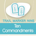 #9 faith trail_Ten Commandments_promos set